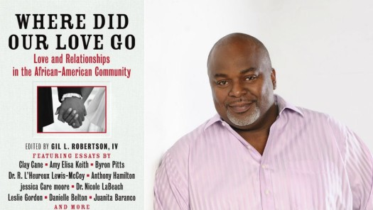 "Gil L. Robertson, IV edited the book, ""Where Did Our Love Go,"" which explores love and relationships in the African-American community. (Google Images)"