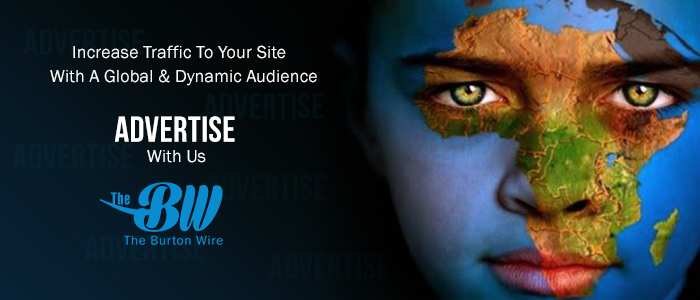 Advertise withThe Burton Wire